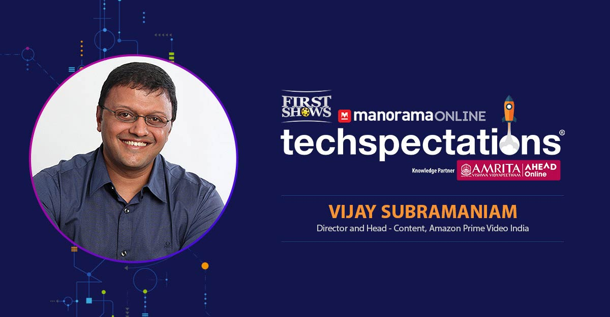 Vijay Subramaniam takes Amazon Prime Video to new heights