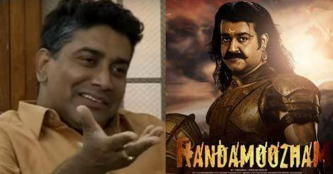Randamoozham will bring an Oscar to India: Shrikumar Menon