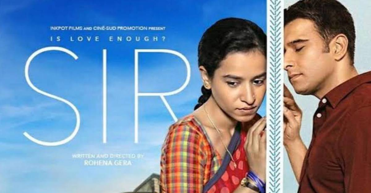 Is Love Enough? SIR movie review: straightforward questions, open-ended answers