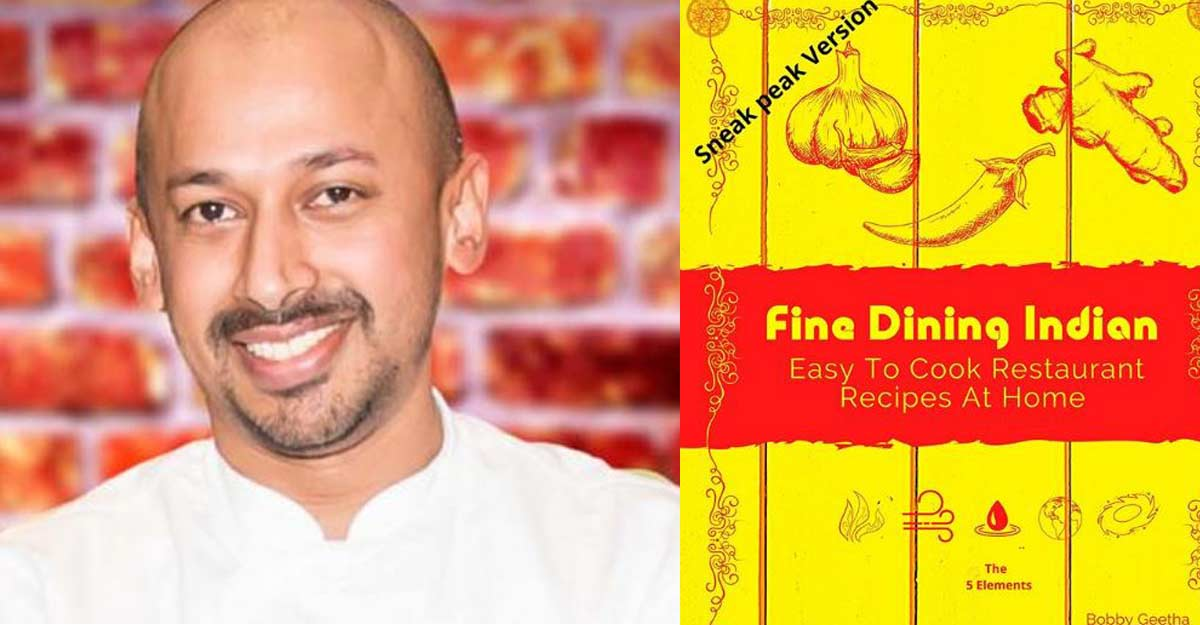 Meet Chef Bobby, the man behind the Indian cookbook for fine dining