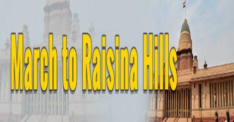 March to  Raisina Hills