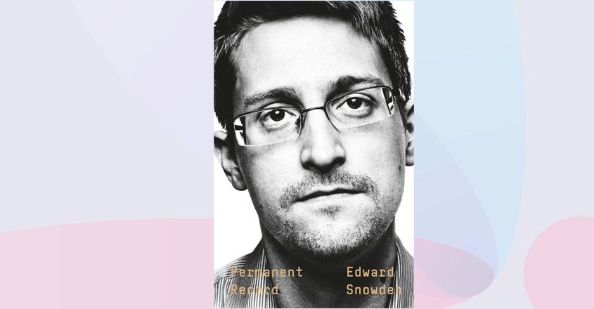 Edward Snowden's memoir 'Permanent Record' out next month