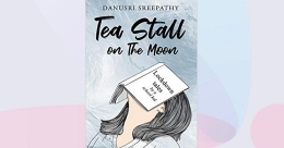 Tea Stall on The Moon: Perspectives and musings of a teenager | Book Review