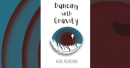 Dancing with Gravity: To languish in a mystical land | Book Review