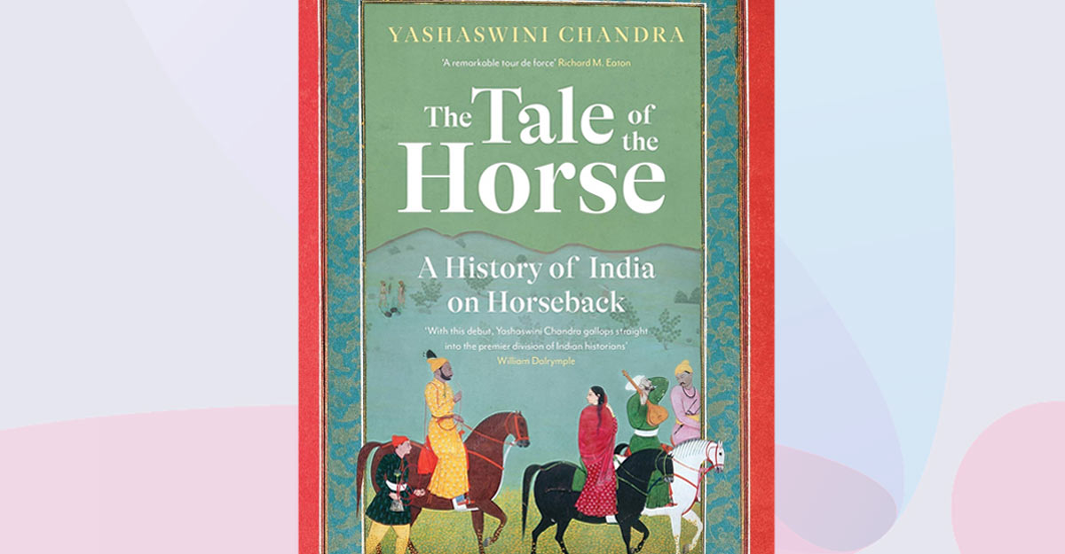 Discovering Indian history through the prism of the horse