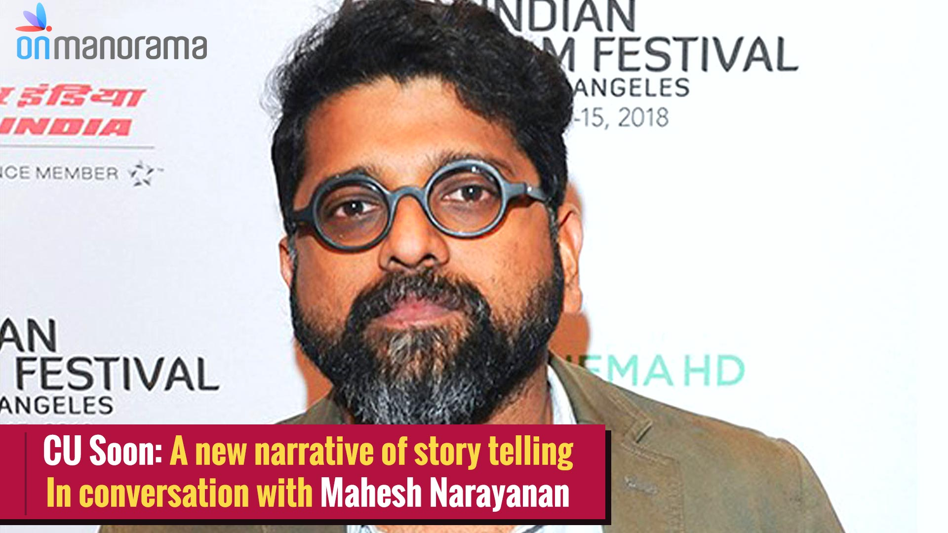 Mahesh Narayan about C U Soon, association with Fahadh Faasil.