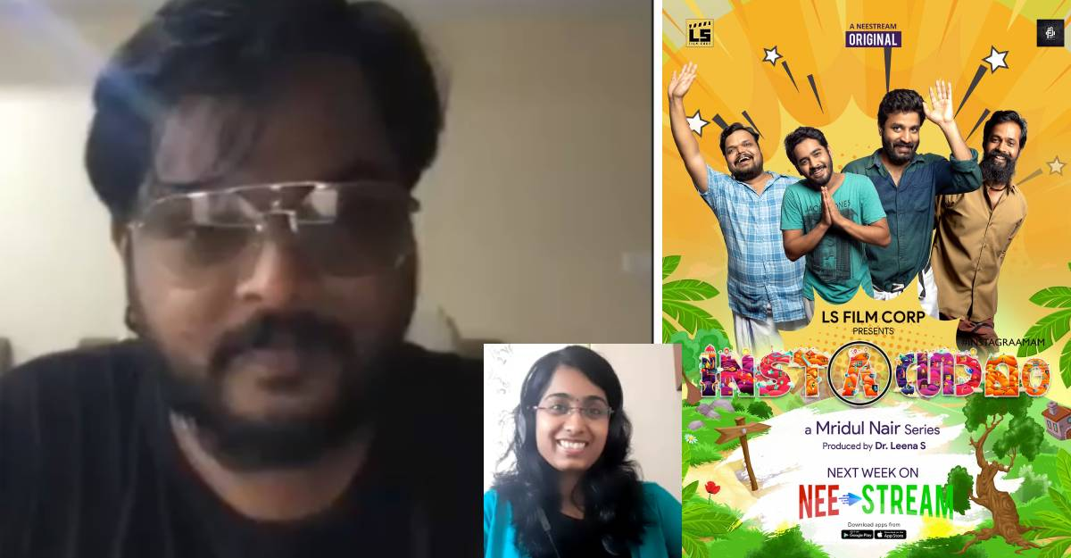 Director Mridul Nair on what went behind the making of Instagrammam