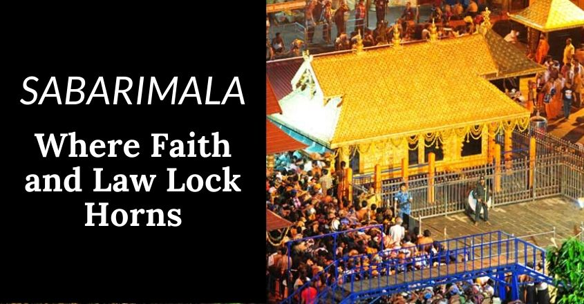Sabarimala – Where faith and law lock horns