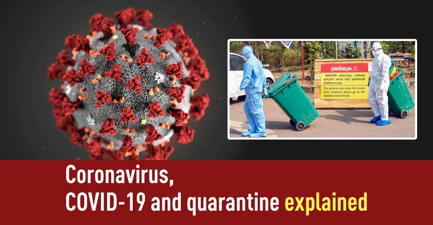 Confused about Coronavirus, COVID-19 and quarantine? Listen to find out more