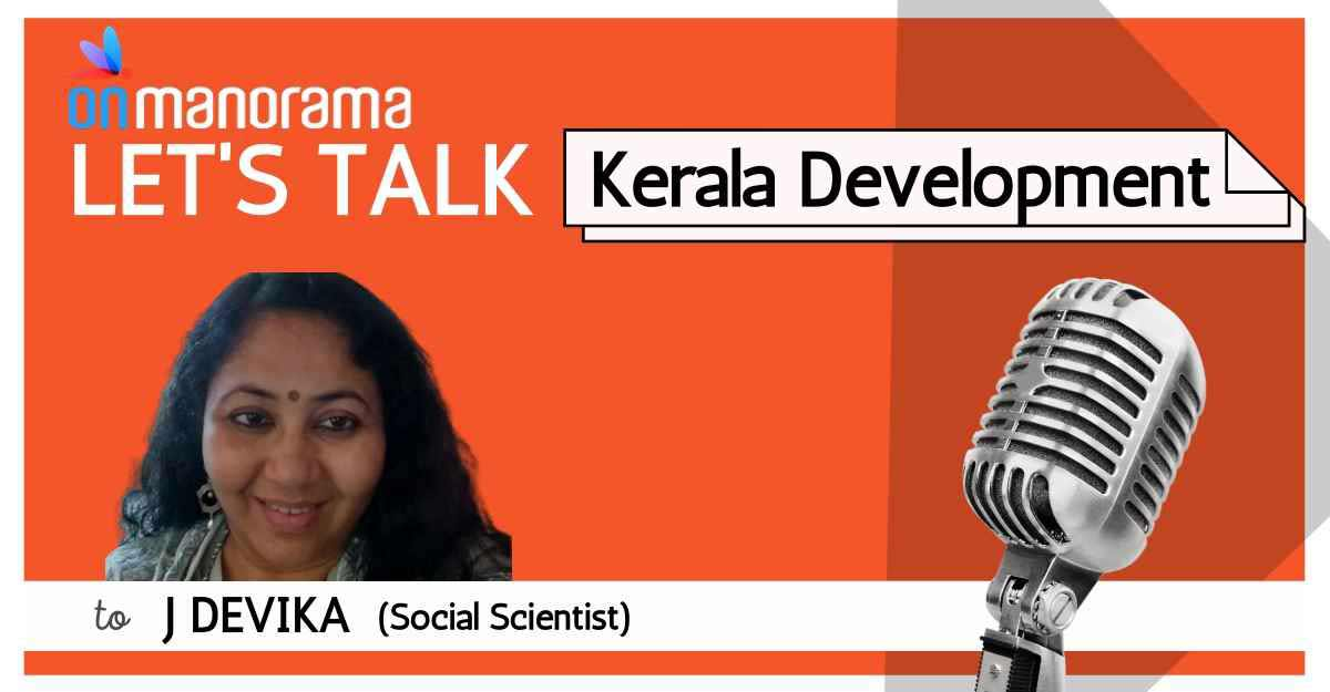 Let's Talk podcast: Writer & academic J Devika on re-thinking development in Kerala