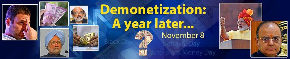 Demonetization A Year After