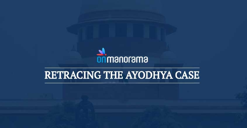 Retracing the Ayodhya case