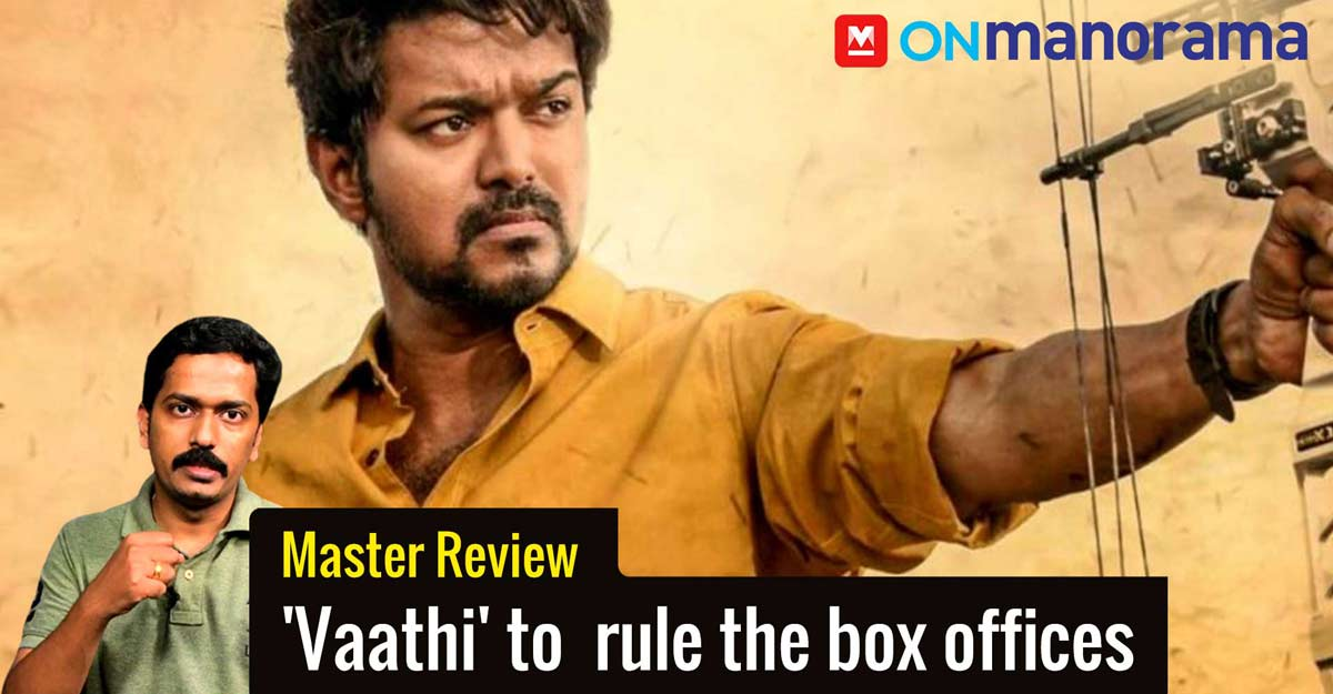 Vijay's Master review: 'Vaathi' is here to  rule the box offices