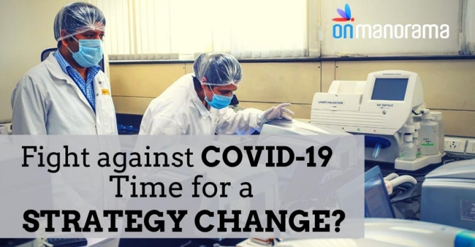 War against COVID-19: Time for a strategy change