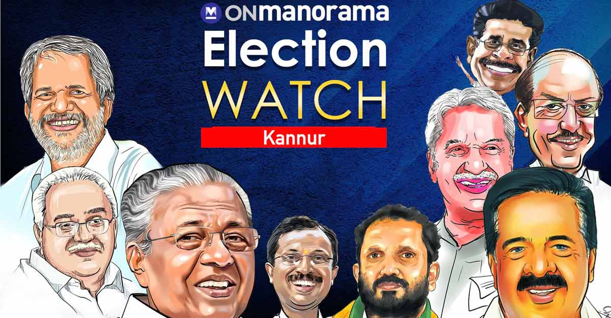 Can UDF make gains in LDF stronghold Kannur?