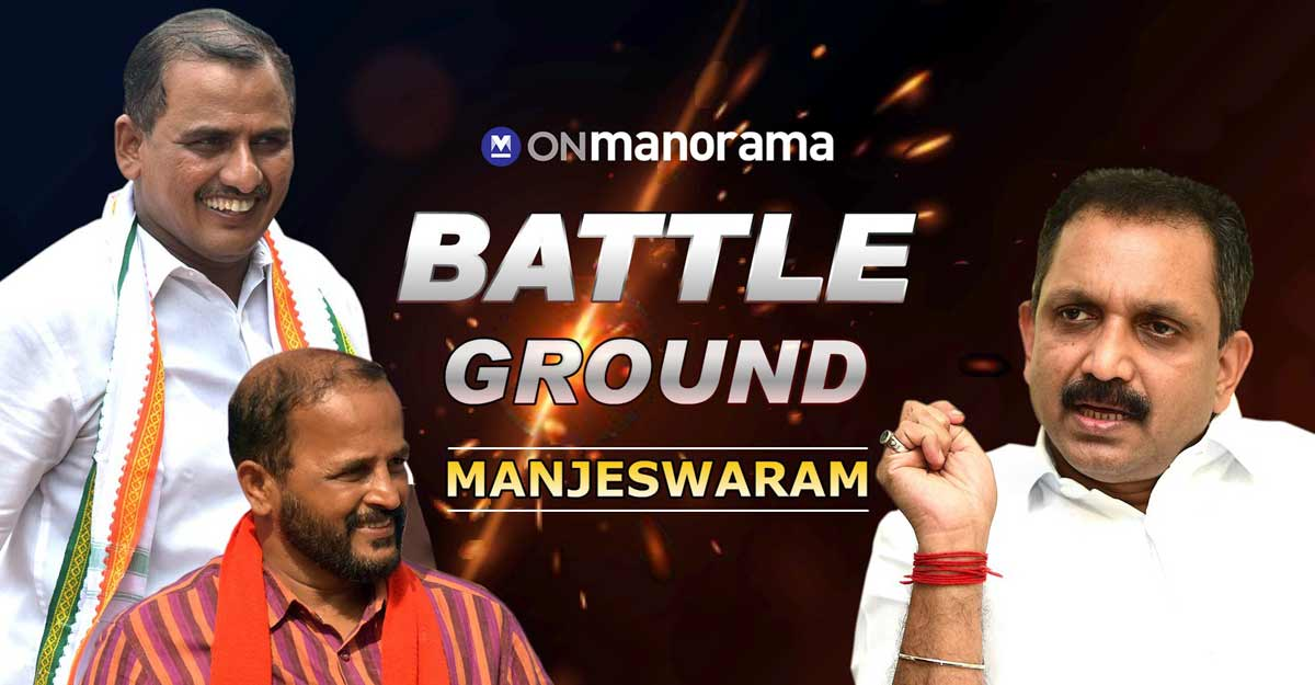 Battleground Constituencies – Manjeswaram