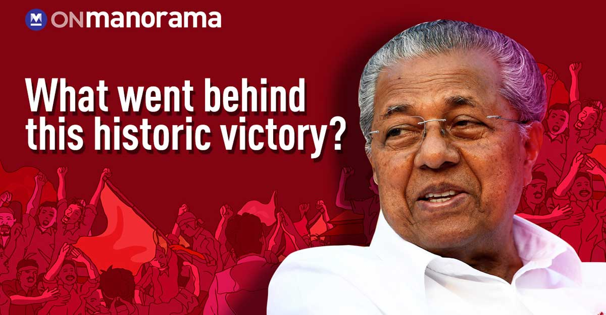 Kerala Assembly Election Results 2021   What went behind this historic victory?